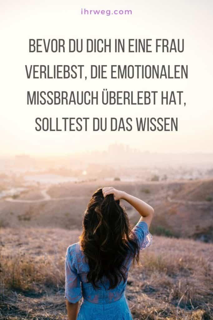 Bevor Du Dich In Eine Frau Verliebst, Die Emotionalen Missbrauch Überlebt Hat, Solltest Du Das Wissen