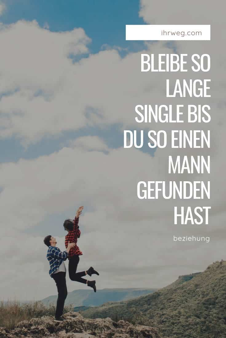 Mann zu lange single