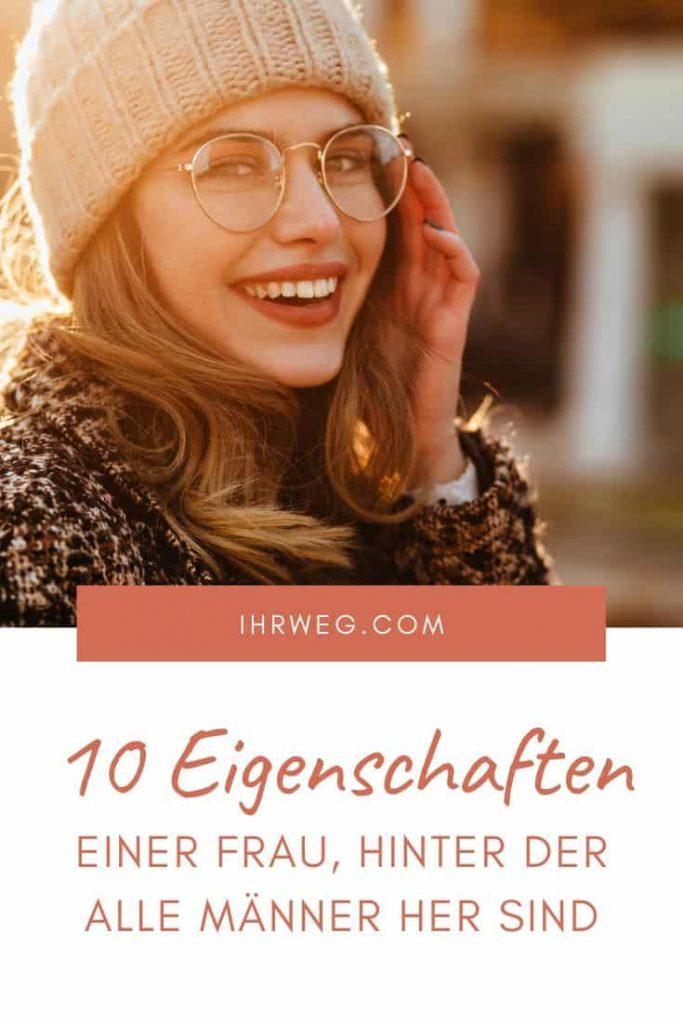 10 Eigenschaften Einer Frau, Hinter Der Alle Männer Her Sind