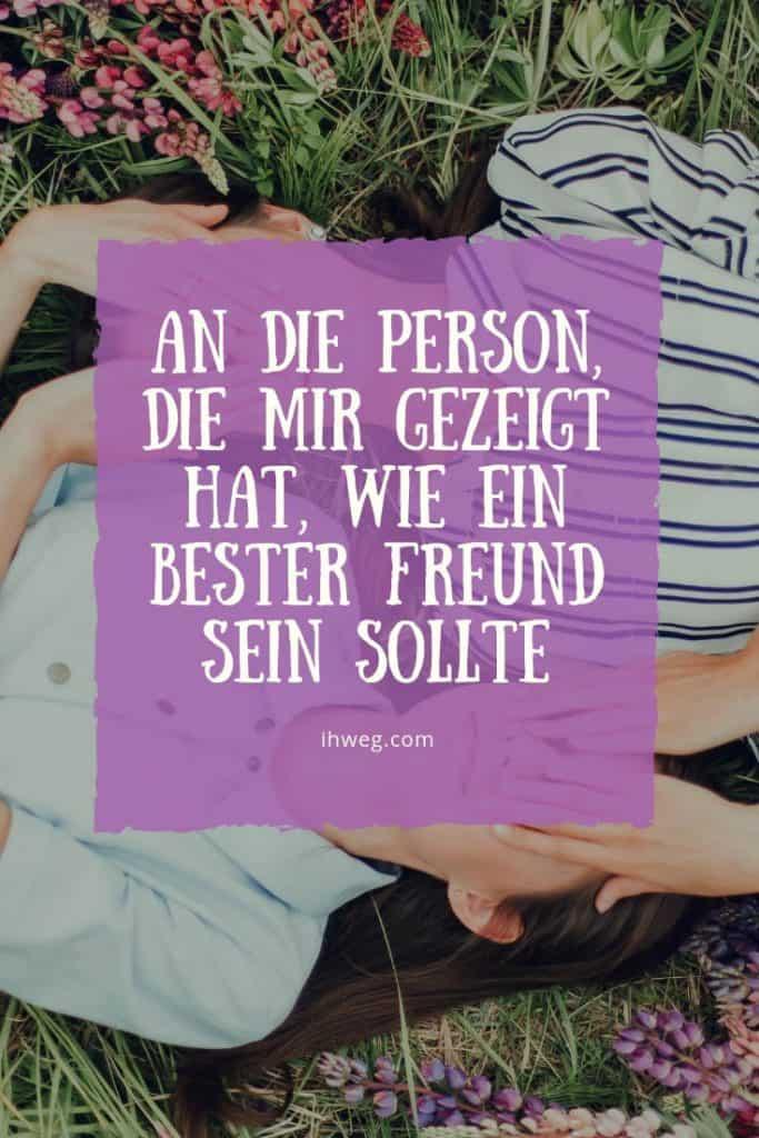 An Die Person, Die Mir Gezeigt Hat, Wie Ein Bester Freund Sein Sollte