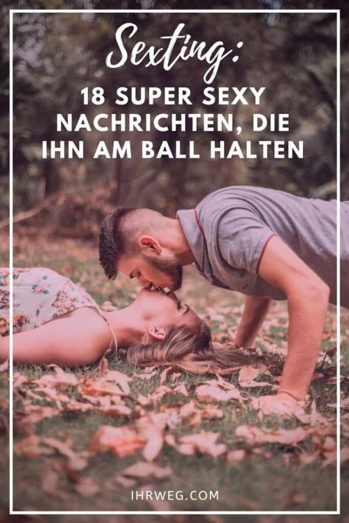 Sexting 18 Super Sexy Nachrichten, Die Ihn Am Ball Halten