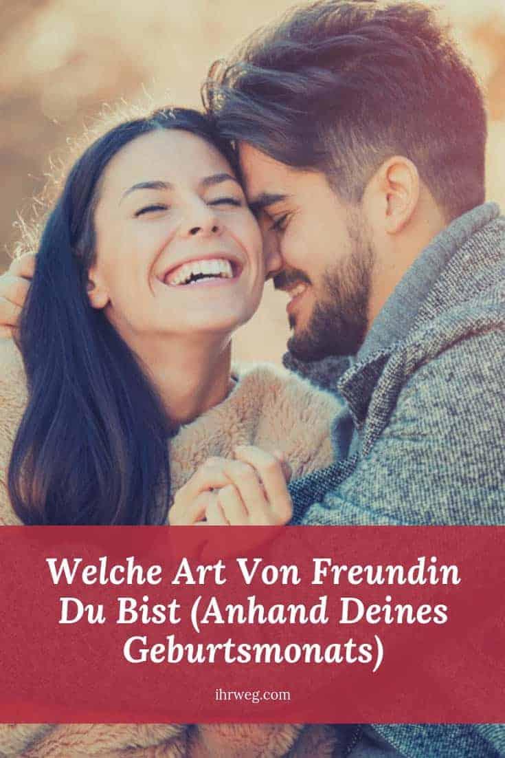 Welche Art Von Freundin Du Bist (Anhand Deines Geburtsmonats)