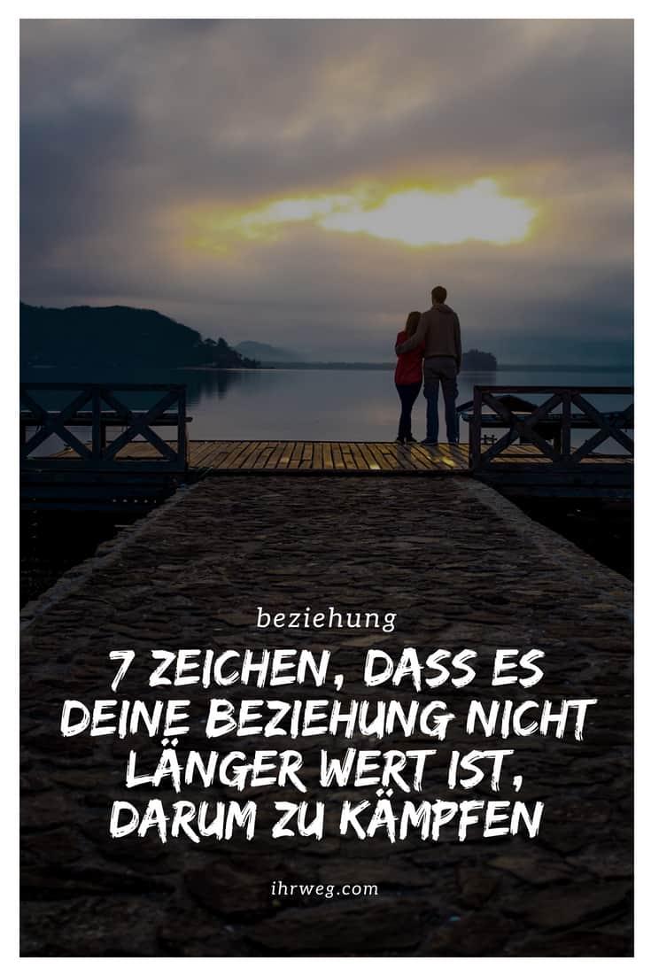 7 Zeichen, Dass Es Deine Beziehung Nicht Länger Wert Ist