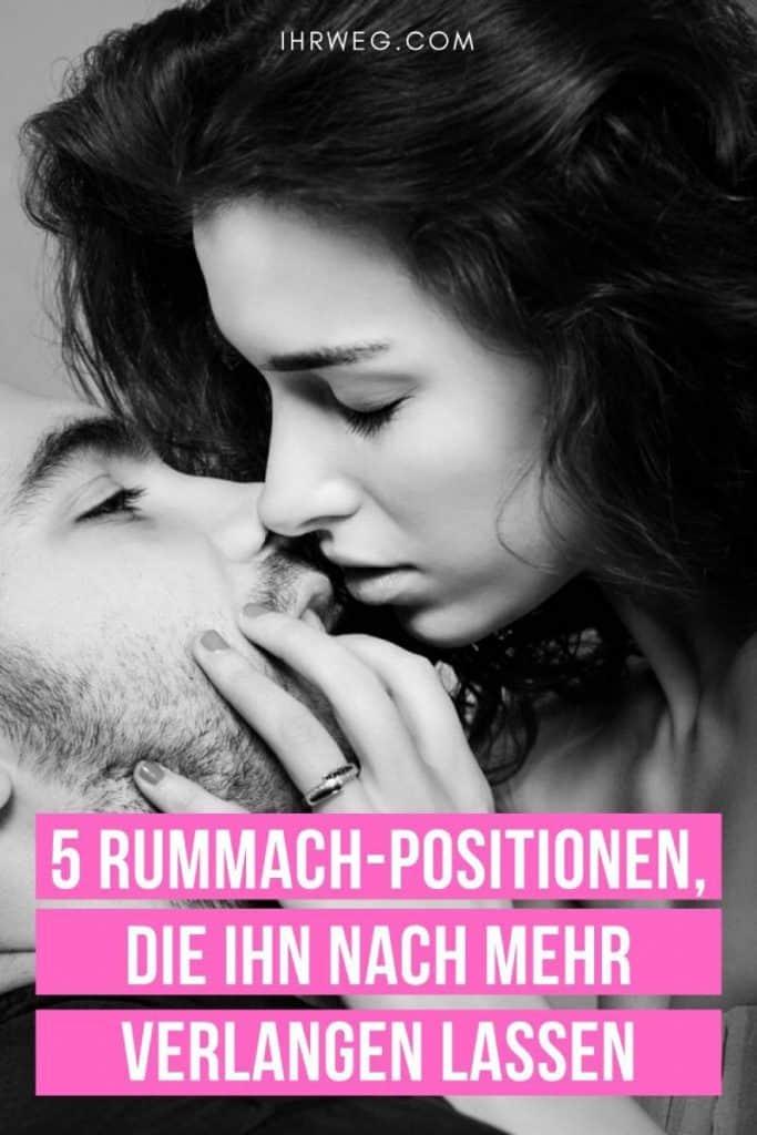 5 Rummach-Positionen, Die Ihn Nach Mehr Verlangen Lassen
