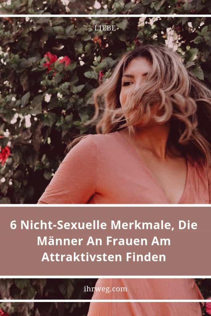 6 Nicht-Sexuelle Merkmale, Die Männer An Frauen Am Attraktivsten Finden
