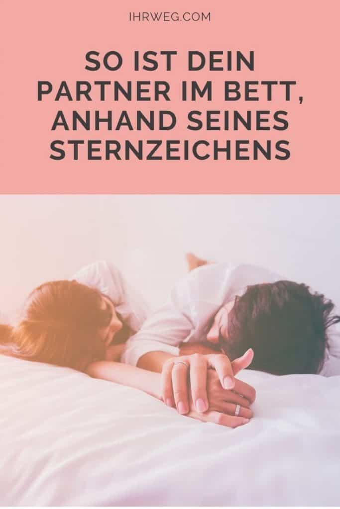 So Ist Dein Partner Im Bett, Anhand Seines Sternzeichens