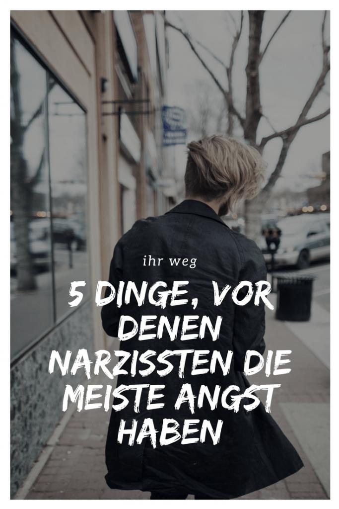 5 Dinge, Vor Denen Narzissten Die Meiste Angst Haben