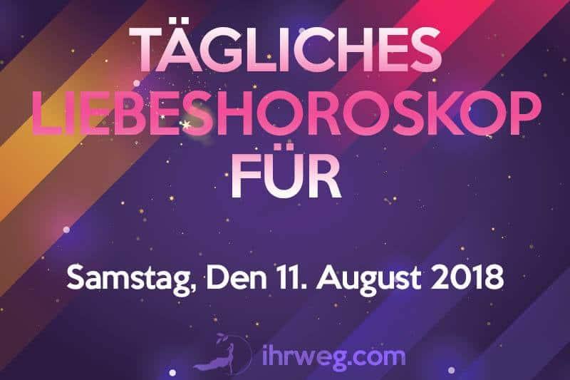 Tägliches Liebeshoroskop Für Samstag, Den 11. August 2018