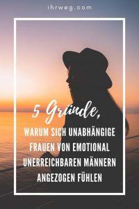 5 Gründe, Warum Sich Unabhängige Frauen Von Emotional