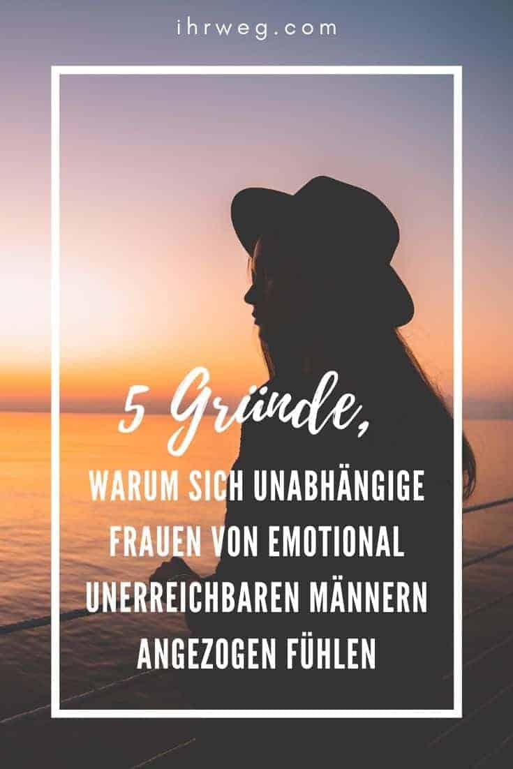 5 Gründe, Warum Sich Unabhängige Frauen Von Emotional Unerreichbaren Männern Angezogen Fühlen