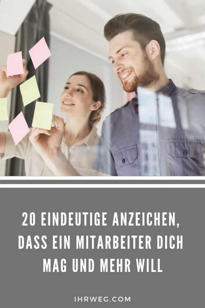 20 Eindeutige Anzeichen, Dass Ein Mitarbeiter Dich Mag Und Mehr Will