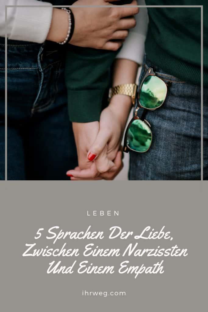 5 Sprachen Der Liebe, Zwischen Einem Narzissten Und Einem Empath