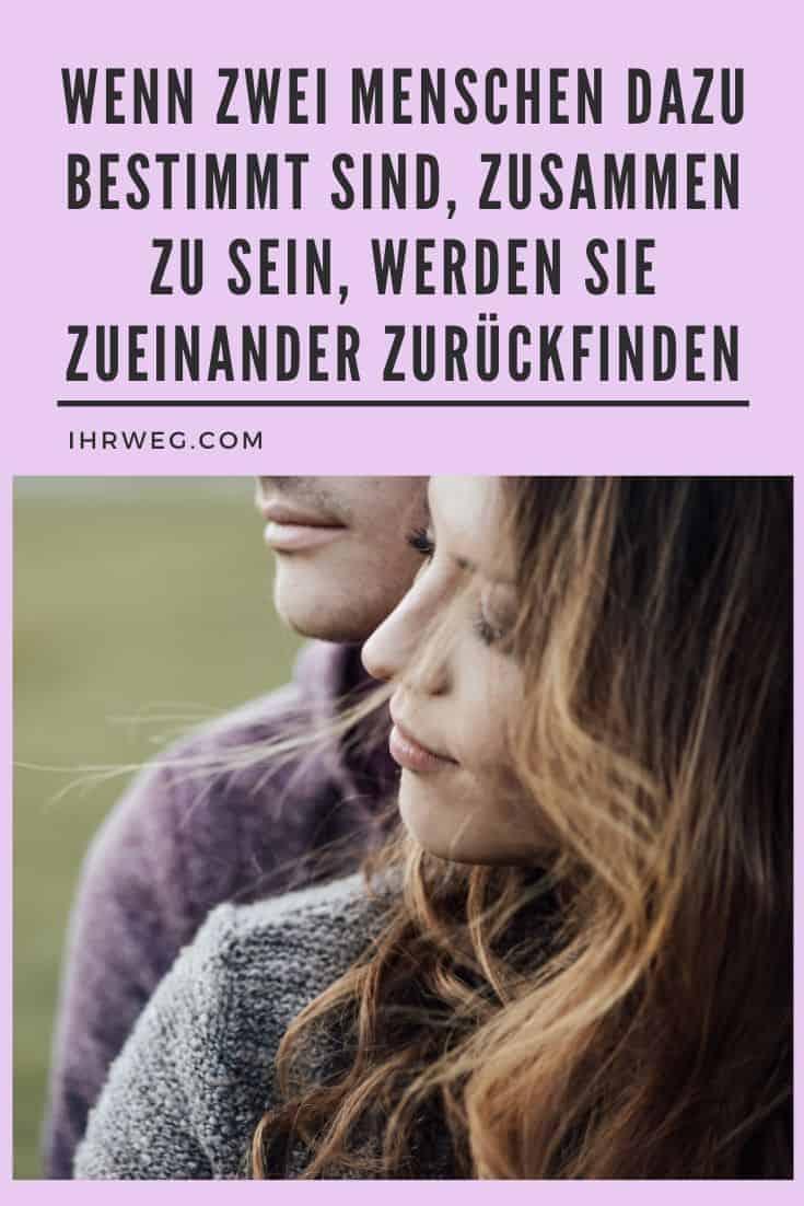 Wenn Zwei Menschen Dazu Bestimmt Sind, Zusammen Zu Sein, Werden Sie Zueinander Zurückfinden