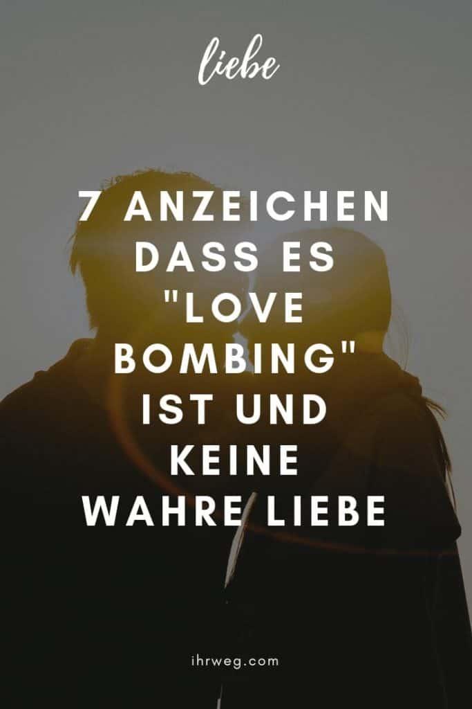 7 Anzeichen Dass Es Love Bombing Ist Und Keine Wahre Liebe