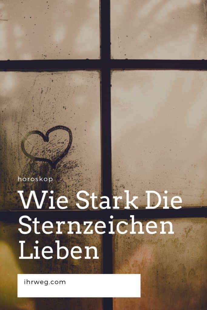 Wie Stark Die Sternzeichen Lieben