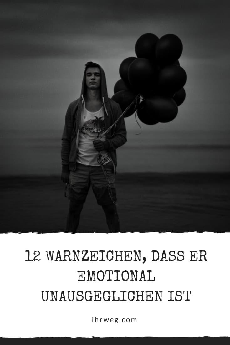 12 Warnzeichen, Dass Er Emotional Unausgeglichen Ist