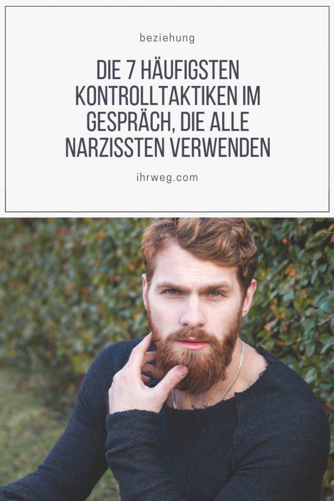 Die 7 Häufigsten Kontrolltaktiken im Gespräch, Die Alle Narzissten Verwenden