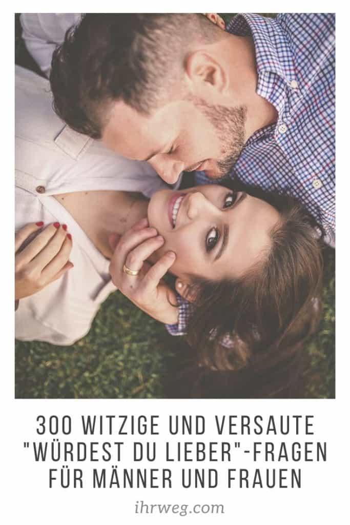 300 Witzige Und Versaute Würdest Du Lieber-Fragen Für Männer Und Frauen