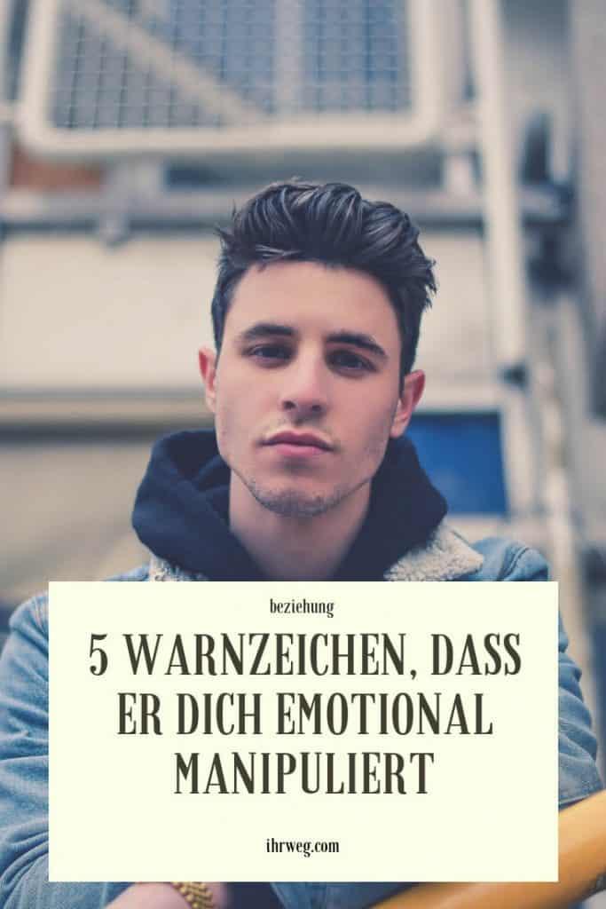 5 Warnzeichen, Dass Er Dich Emotional Manipuliert