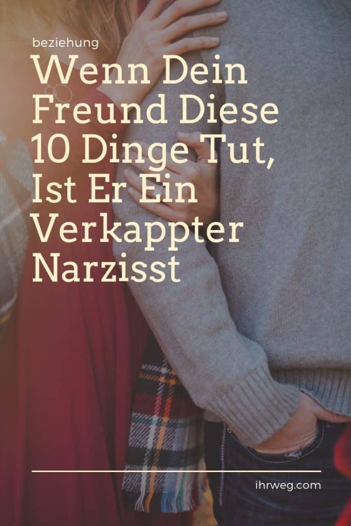 Wenn Dein Freund Diese 10 Dinge Tut, Ist Er Ein Verkappter Narzisst