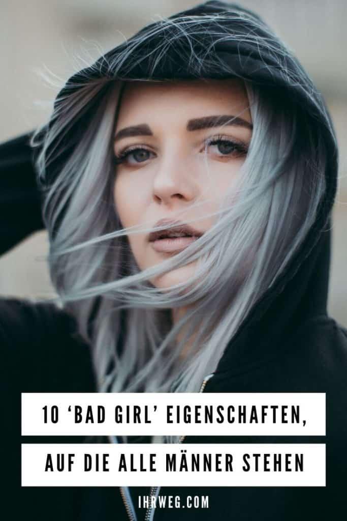 10 'Bad Girl' Eigenschaften, Auf Die Alle Männer Stehen