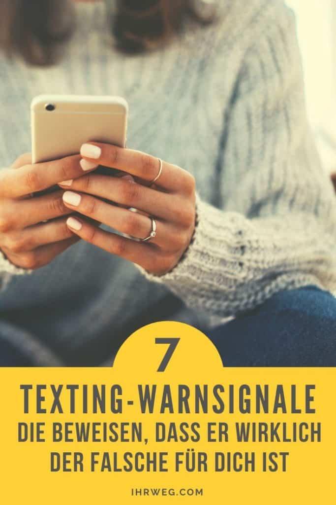 7 Texting-Warnsignale, Die Beweisen, Dass Er Wirklich Der Falsche Für Dich Ist