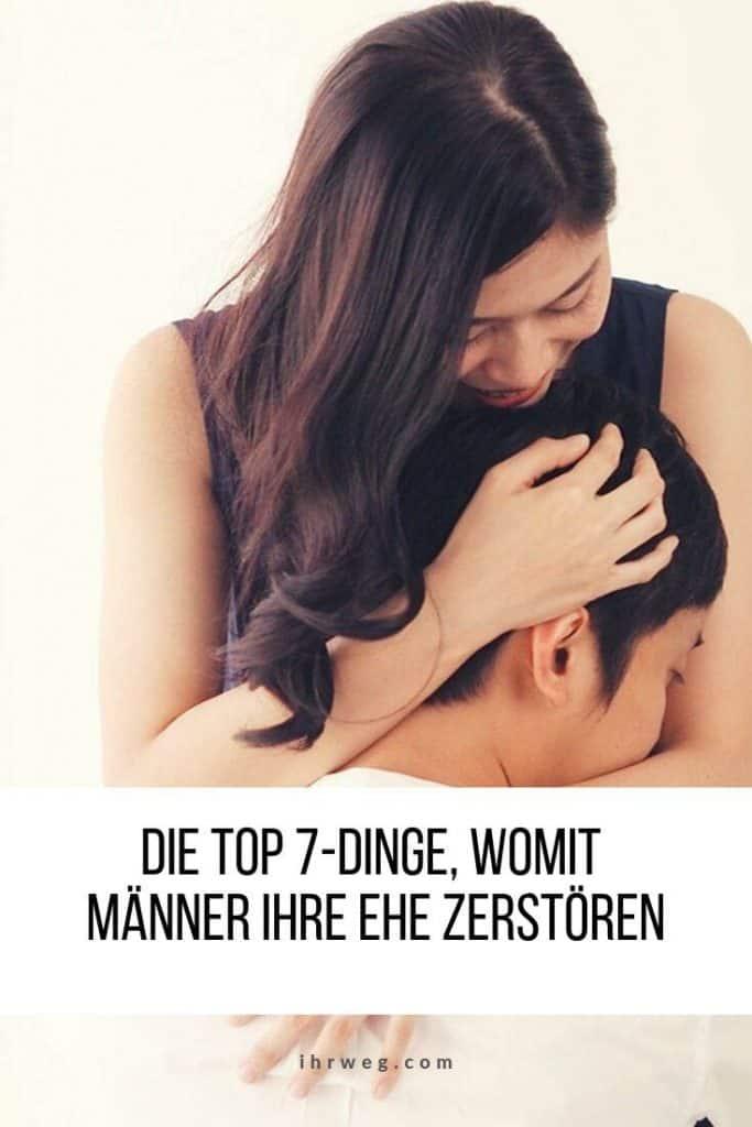 Die Top 7-dinge, Womit Männer Ihre Ehe Zerstören
