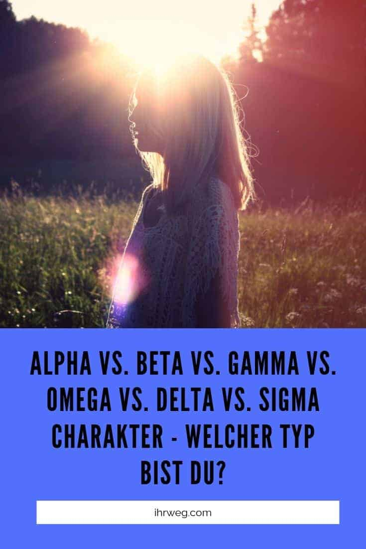 Alpha vs. Beta vs. Gamma vs. Omega vs. Delta vs. Sigma Charakter - Welcher Typ Bist Du