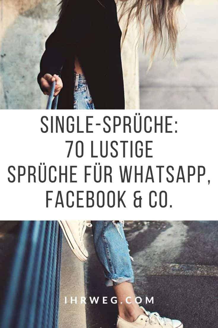 Single-Sprüche: 70 lustige Sprüche für Whatsapp, Facebook & Co.