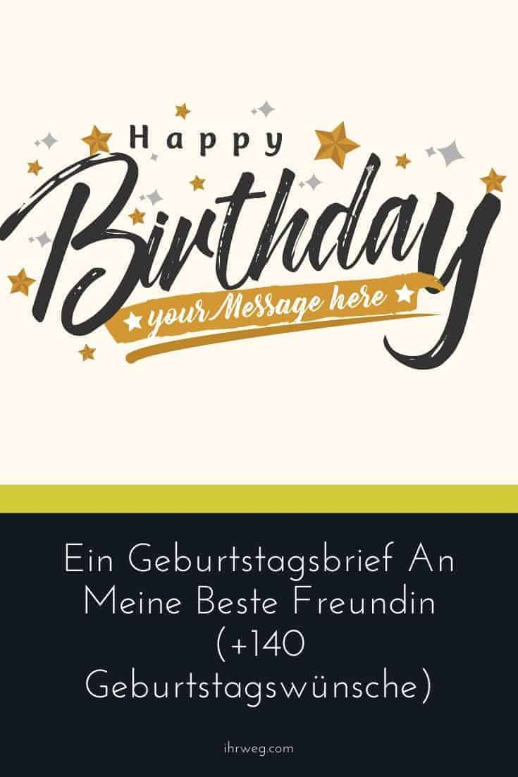 Ein Geburtstagsbrief An Meine Beste Freundin (+140 Geburtstagswünsche)