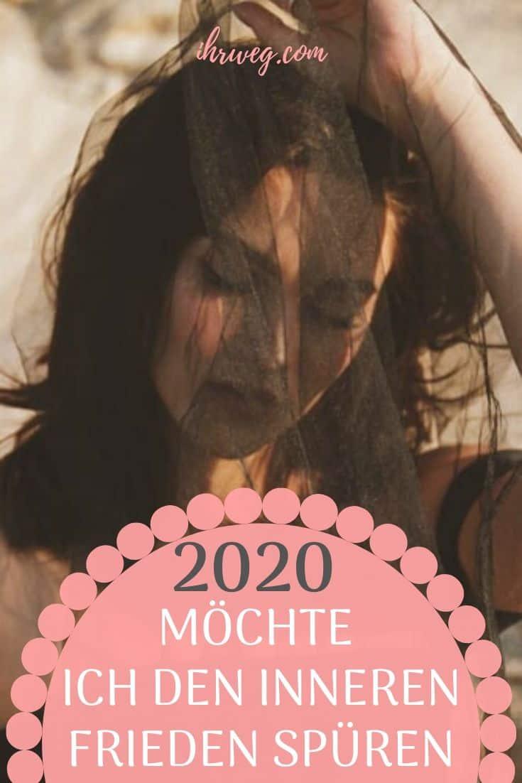 2020 Möchte Ich Den Inneren Frieden Spüren