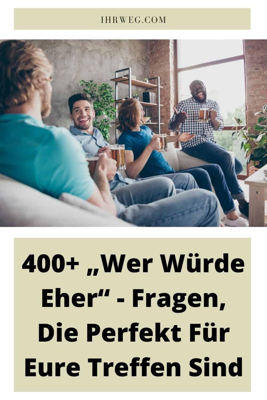 """400+ """"Wer Würde Eher"""" - Fragen, Die Perfekt Für Eure Treffen Sind"""