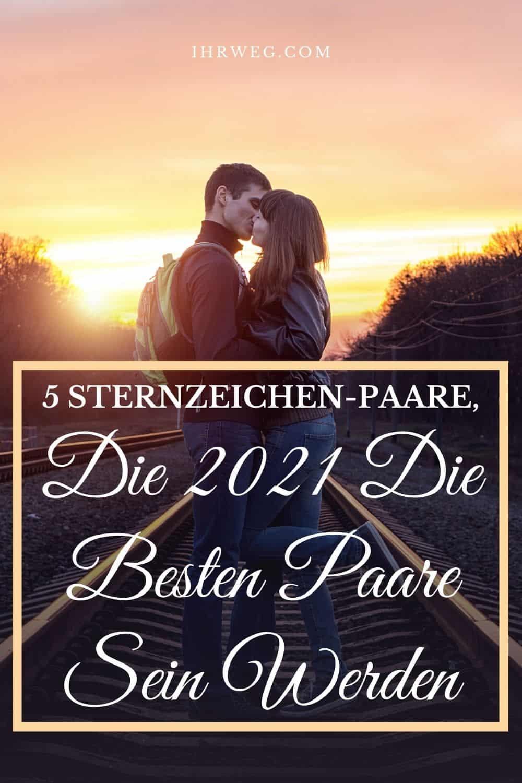 5 Sternzeichen-Paare, Die 2021 Die Besten Paare Sein Werden