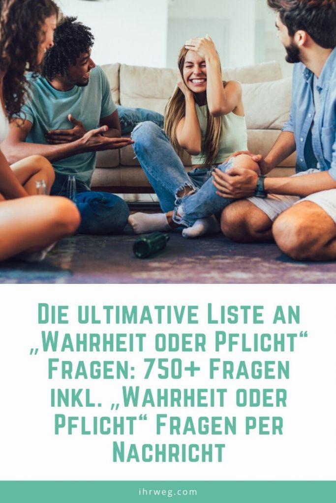 """Die ultimative Liste an """"Wahrheit oder Pflicht"""" Fragen: 750+ Fragen inkl. """"Wahrheit oder Pflicht"""" Fragen per Nachricht"""