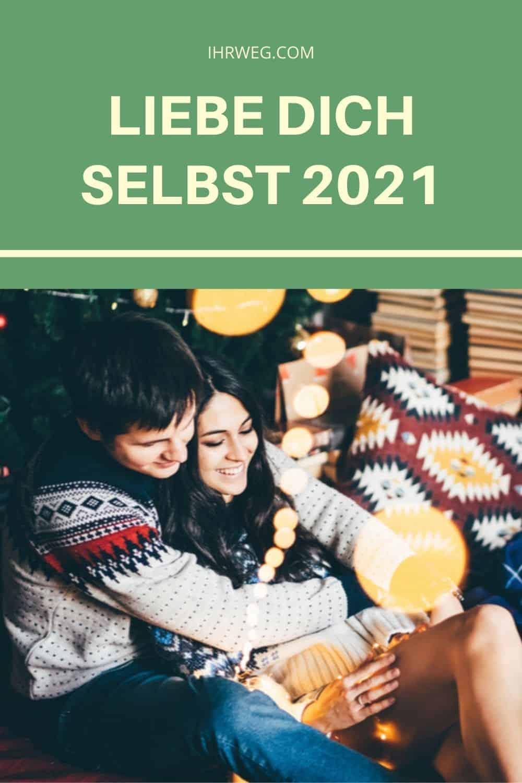 Liebe Dich Selbst 2021
