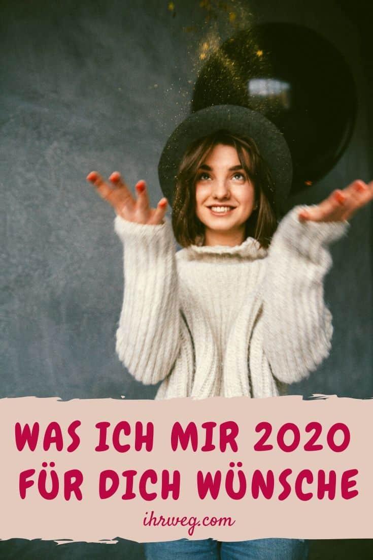 Was Ich Mir 2020 Für Dich Wünsche