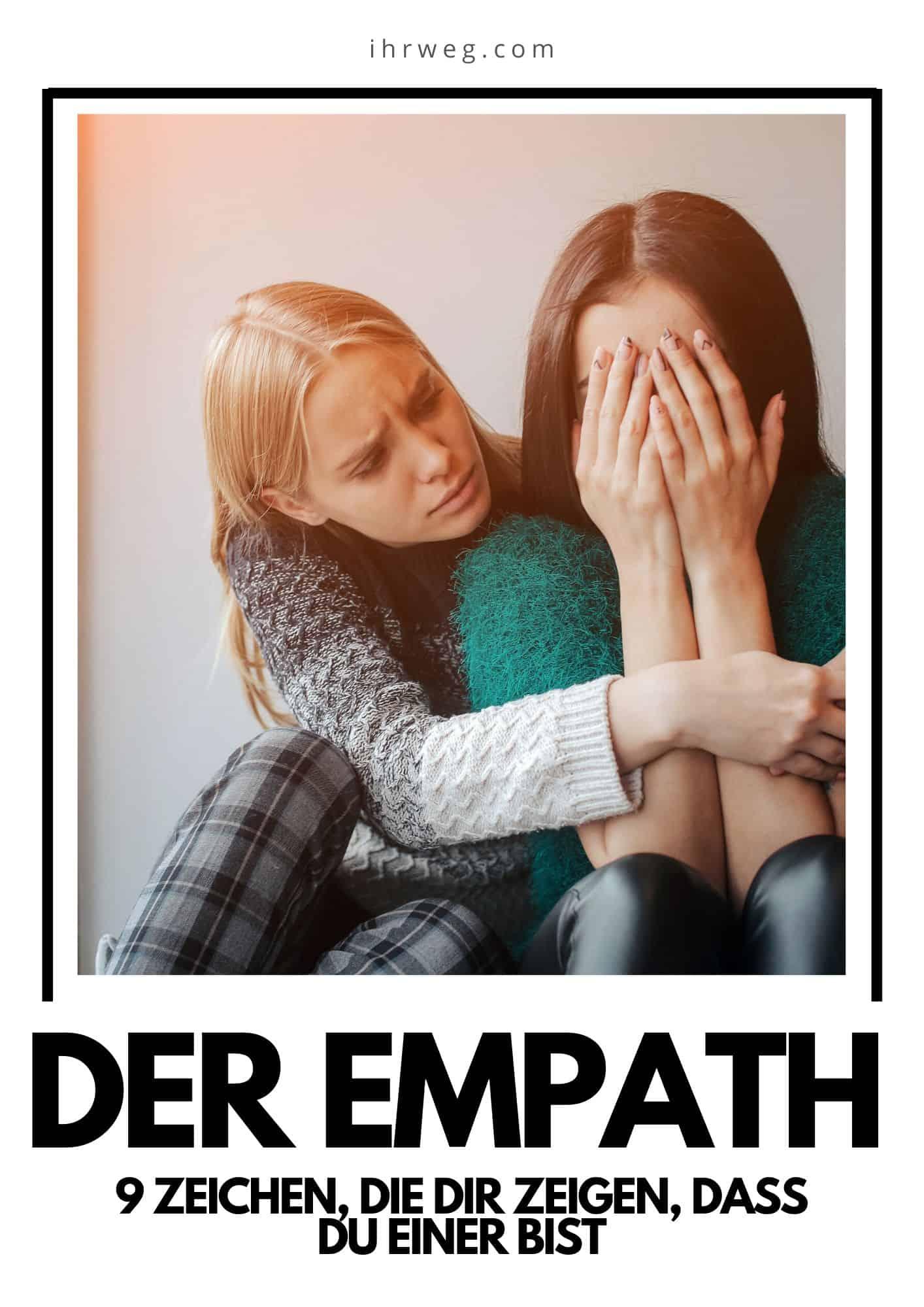 Der Empath - 9 Zeichen, Die Dir Zeigen, Dass Du Einer Bist