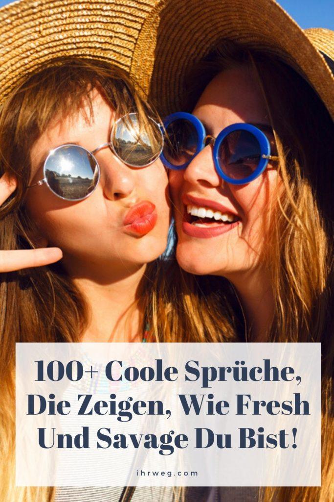 100+ Coole Sprüche, Die Zeigen, Wie Fresh Und Savage Du Bist!