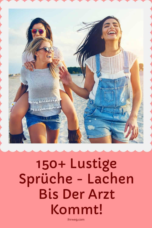 150+ Lustige Sprüche - Lachen Bis Der Arzt Kommt!