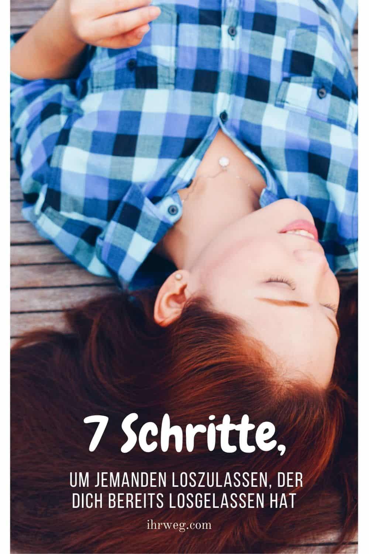 7 Schritte, Um Jemanden Loszulassen, Der Dich Bereits Losgelassen Hat