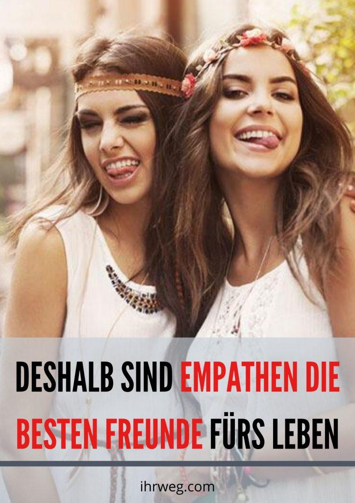 Deshalb Sind Empathen Die Besten Freunde Fürs Leben