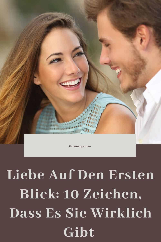 Liebe Auf Den Ersten Blick 10 Zeichen, Dass Es Sie Wirklich Gibt