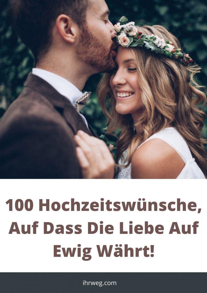 100 Hochzeitswünsche, Auf Dass Die Liebe Auf Ewig Währt!