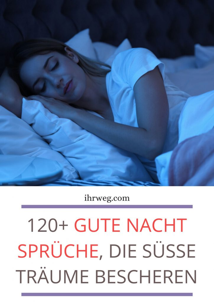 120+ Gute Nacht Sprüche, Die Süße Träume Bescheren