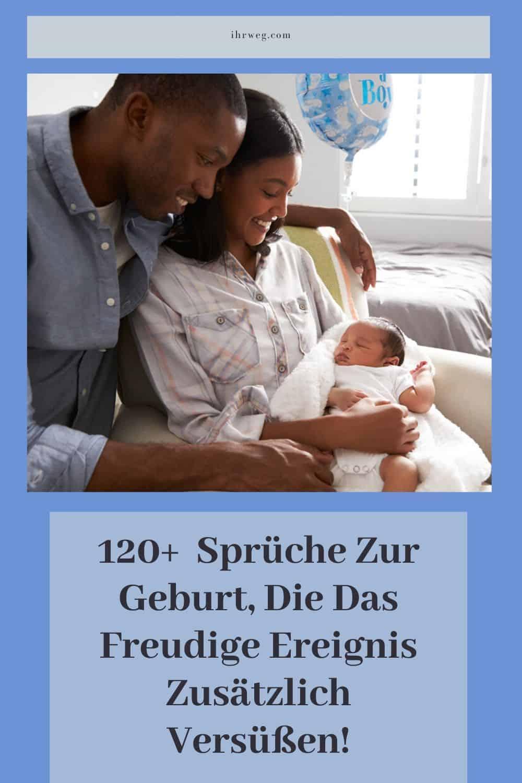 120+ Sprüche Zur Geburt, Die Das Freudige Ereignis Zusätzlich Versüßen!