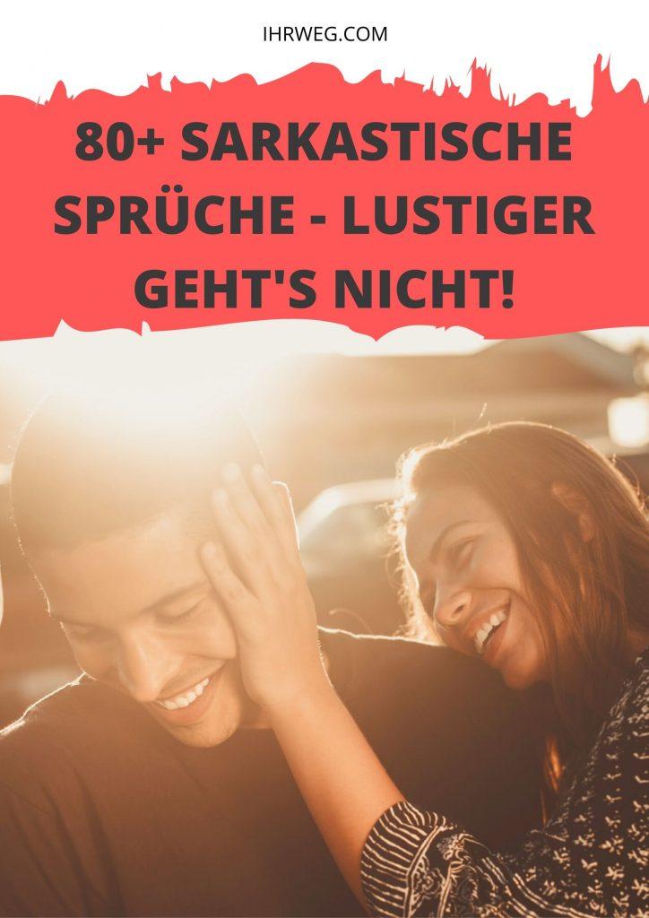 80+ Sarkastische Sprüche - Lustiger Geht's Nicht!