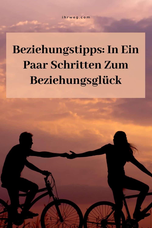 Beziehungstipps In Ein Paar Schritten Zum Beziehungsglück