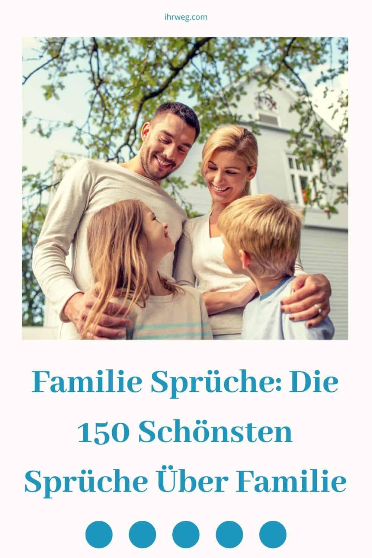 Familie Sprüche Die 150 Schönsten Sprüche Über Familie