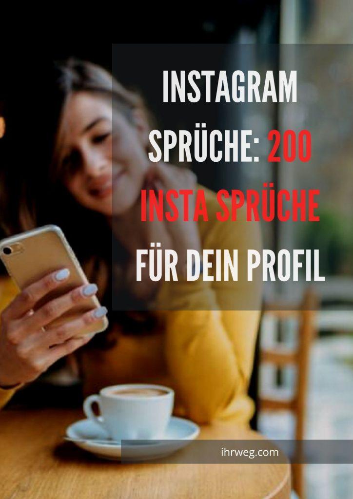 Instagram Sprüche: 200 Insta Sprüche Für Dein Profil