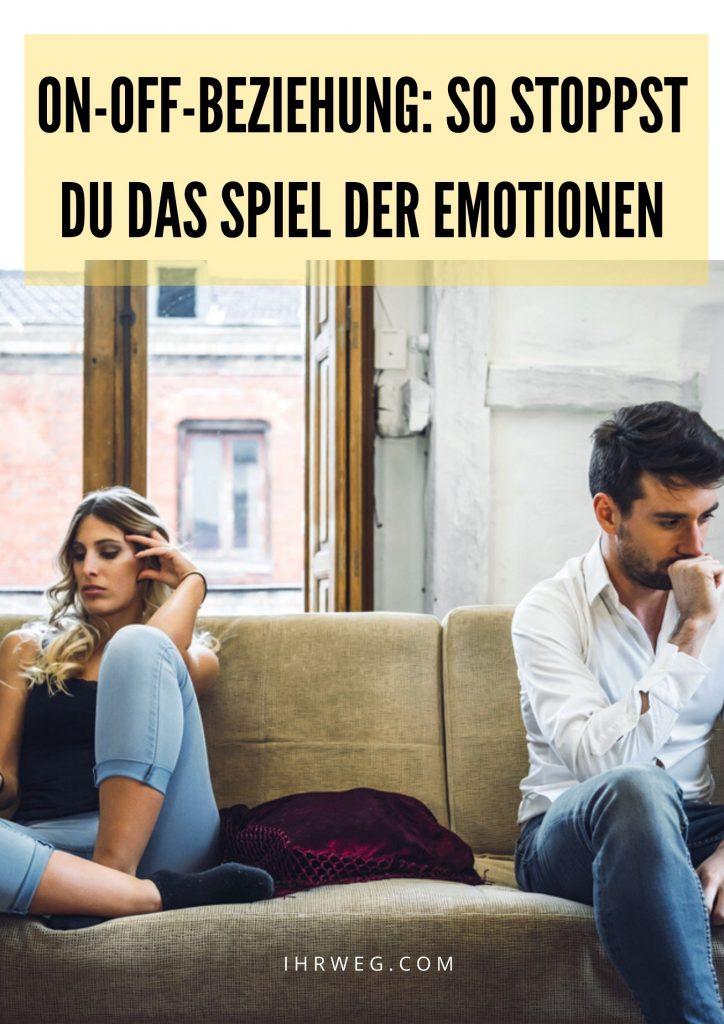 On-off-beziehung: So Stoppst Du Das Spiel Der Emotionen